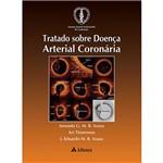 Livro - Tratado Sobre Doença Arterial Coronária