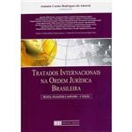 |Livro - Tratados Internacionais na Ordem Jurídica Brasileira