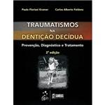 Livro - Traumatismos na Dentição Decídua: Prevenção, Diagnóstico e Tratamento