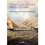 Livro - Travessias Difíceis - Grã-Bretanha, os Escravos e a Revolução Americana