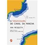 Livro - Travessura do Canal da Mancha, a