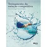 Livro : Treinamento da Natação Competitiva: uma Abordagem Metodológica