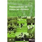 Livro - Treinamento de Força no Futebol - Acompanha DVD
