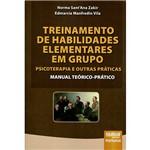 Livro - Treinamento de Habilidades Elementares em Grupo: Psicoterapia e Outras Práticas