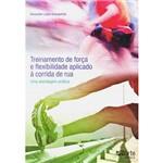 Livro - Treinamento e Flexibilidade Aplicado à Corrida de Rua: uma Abordagem Prática