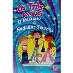 Livro - Três Amigos, os - o Mistério do Nadador Secreto