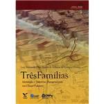 Livro - Três Famílias - Identidades e Trajetórias Transgeracionais Nas Classes Populares