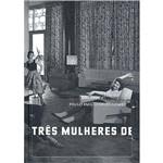 Livro - Três Mulheres de Três Pppês