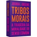Livro - Tribos Morais: a Tragédia da Moralidade do Senso Comum