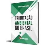 Livro Tributação Ambiental no Brasil