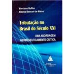 Livro - Tributação no Brasil do Século XXI