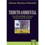 Livro - Tributo Ambiental: Extrafiscalidade e Função Promocional do Direito