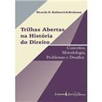 Livro - Trilhas Abertas na História do Direito - Conceitos, Metodologia, Problemas e Desafios