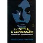 Livro - Tristeza e Depressão: Pensando Nos Problemas da Vida