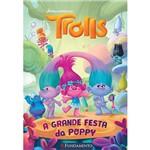 Livro - Trolls: a Grande Festa da Poppy