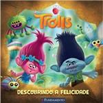 Livro - Trolls: Descobrindo a Felicidade