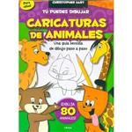 Livro - Tú Puedes Dibujar Caricaturas de Animales: Una Guía Sencilla de Dibujo Paso a Paso