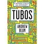 Livro - Tubos: o Mundo Físico da Internet
