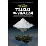 Livro - Tudo ou Nada: a História do Brasileiro Preso em Londres por Associação ao Tráfico de 2 Toneladas de Cocaína