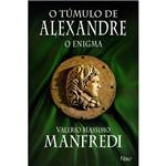 Livro - Túmulo de Alexandre, o - o Enigma