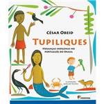 Livro - Tupiliques: Heranças Indígenas no Português do Brasil