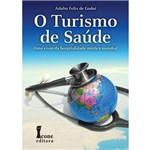 Livro - Turismo de Saúde, o
