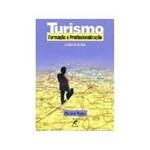 Livro - Turismo - Formaçao e Profissionalizaçao