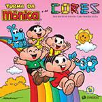 Livro - Turma da Mônica e as Cores - Coleção Educação Divertida