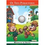 Livro - Turma da Mônica - os 3 Porquinhos - Clássicos para Sempre