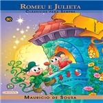 Livro - Turma da Mônica - Romeu e Julieta - Clássicos para Sempre