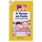 Livro - Turma na Festa, a