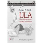 Livro - ULA - um Diálogo Entre Adultos e Crianças