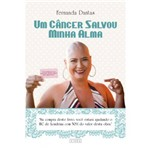 Livro - um Câncer Salvou Minha Alma