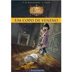 Livro - um Copo de Veneno - Clube dos Detetives - Vol. 1