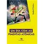 Livro - um Dia com as Pimentas Atômicas: (Ética)