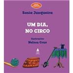Livro - um Dia, no Circo - Coleção Histórias Atrapalhadas