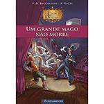 Livro - um Grande Mago não Morre - Clube dos Detetives - Vol. 2