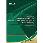 Livro - um Guia do Conhecimento em Gerenciamento de Projetos (Guia Pmbok) - Project Management Institute (PMI)