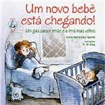 Livro : um Novo Bebê Está Chegando!