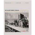 Livro: um Olhar Sobre o Brasil: a Fotografia na Construção da Imagem da Nação 1833-2003