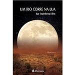 Livro - um Rio Corre na Lua