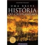 Livro - uma Breve História do Cristianismo
