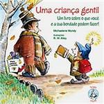 Livro : uma Criança Gentil