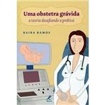 Livro - uma Obstetra Grávida: a Teoria Desafiando a Prática