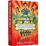 Livro - uma Produção de Kim Jong-il