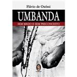 Livro - Umbanda: Sem Medo e Sem Preconceito