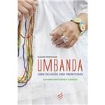 Livro - Umbanda: uma Religião Sem Fronteiras