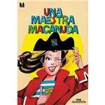 Livro - Una Maestra Macanuda
