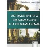 Livro - Unidade Entre o Processo Civil e o Processo Penal