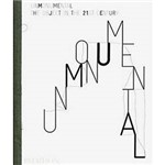 Livro - Unmonumental - The Object In The 21st Century